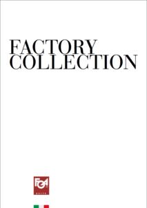 Foa Porte / Factory - Scopri la collezione